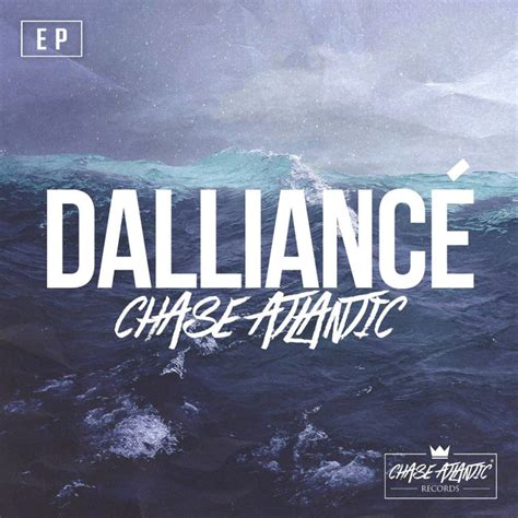 dalliance  chase atlantic  spotify