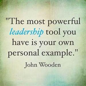 QUOTE OF THE DAY: Most Powerful Leadership | Quote of the ...
