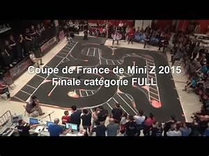 Mini Z France : mini z finale de la coupe de france 2015 full youtube ~ Carolinahurricanesstore.com Idées de Décoration