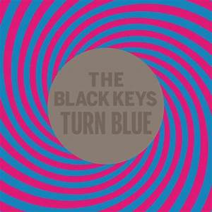 ALBUM REVIEW: Turn Blue by The Black Keys | B-Sides On-Air ...