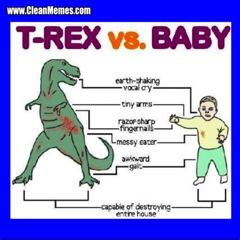 Funny T Rex Meme - t rex vs baby clean memes the best the most online