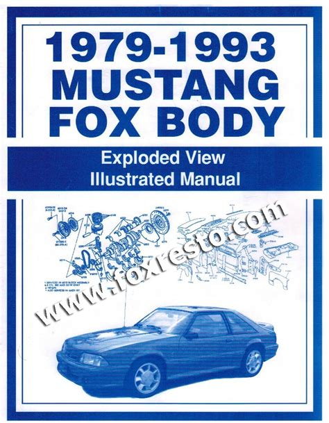 Ford Mustang Fox Body Exploded View Illustrated Manual
