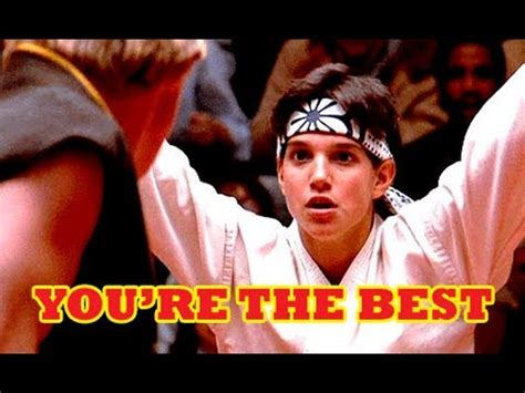 You're the Best Around Karate Kid YouTube
