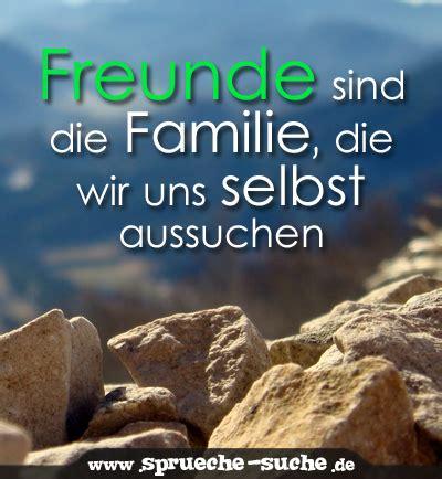 spruch freunde sind die familie die wir uns selbst