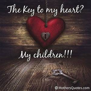 Key To My Heart : the key to my heart my children quotes pinterest heart my heart and the o 39 jays ~ Buech-reservation.com Haus und Dekorationen