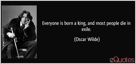 born  king   people die  exile