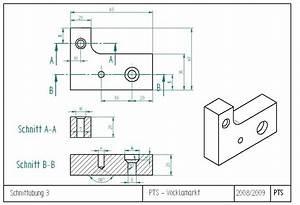 Technische Zeichnung Ansichten : schnittdarstellung technisches zeichnen 3 2 technisches zeichnen ansichten schnittdarstellung ~ Yasmunasinghe.com Haus und Dekorationen