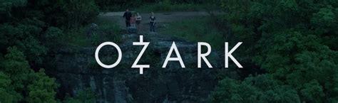 ozark season 1 on netflix starring jason bateman rewind