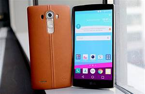 Lg G4 Preview  Fashion And Firepower Collide In A Flagship