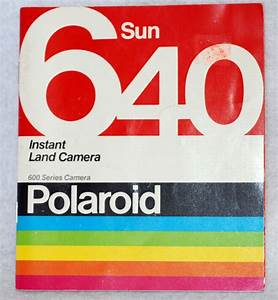Polaroid Instant Land Camera Model Sun 640 Instruction