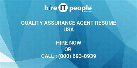 Don't see your favorite business? Quality Assurance Agent Resume - Hire IT People - We get ...