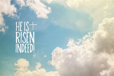 He Is Risen Images He Is Risen Indeed Images Www Pixshark Images