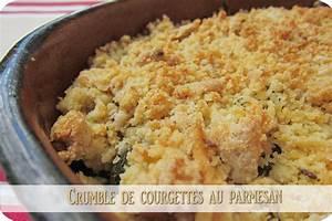 Crumble Salé Parmesan : crumble courgettes et parmesan cuisine et d pendances ~ Nature-et-papiers.com Idées de Décoration