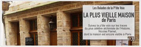 maison de nicolas flamel la plus vieille de 75003 parciparla fr