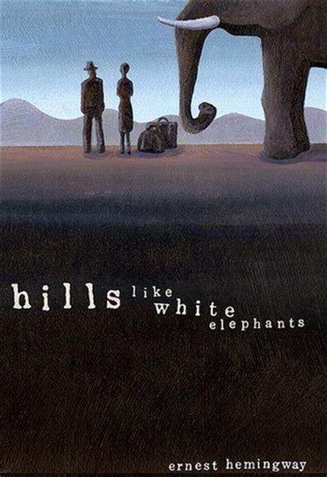 hills  white elephants  ernest hemingway reviews