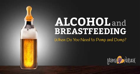 Alcohol And Breastfeeding Should I Pump And Dump