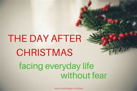 Day After Christmas Meme - the day after christmas facing everyday life without fear jerusha agen