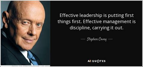 stephen covey quote effective leadership  putting