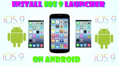 install ios on android how to install ios 9 launcher on android