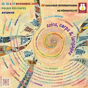 17 Novembre 2018 : colloque arip soins corps langages 15 16 17 novembre 2018 avignon r seau p rinatmed ~ Maxctalentgroup.com Avis de Voitures