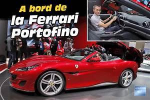 Nouvelle Ferrari Portofino : a bord de la ferrari portofino sp cial images photo 1 l 39 argus ~ Medecine-chirurgie-esthetiques.com Avis de Voitures