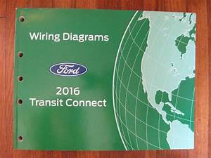 2011 Ford Transit Connect Electrical Wiring Diagram Service Shop Repair
