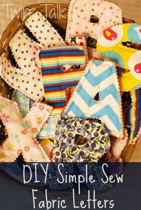 diy simple sew fabric letters twin talk