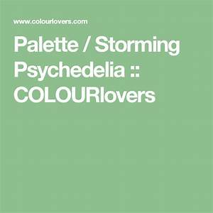 Palette    Storming Psychedelia    Colourlovers