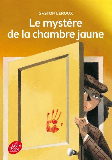 livre la chambre le mystère de la chambre jaune texte intégral lecture