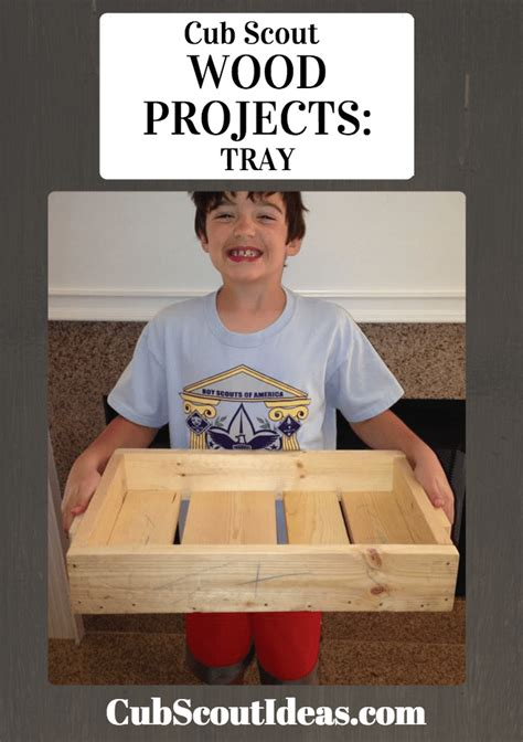 cub scout wood projects build  tray cub scout ideas