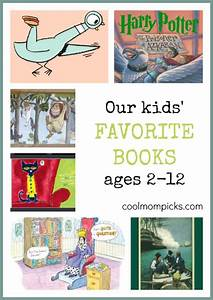 Our children's favorite books for ages 2-12: Lots of ideas ...