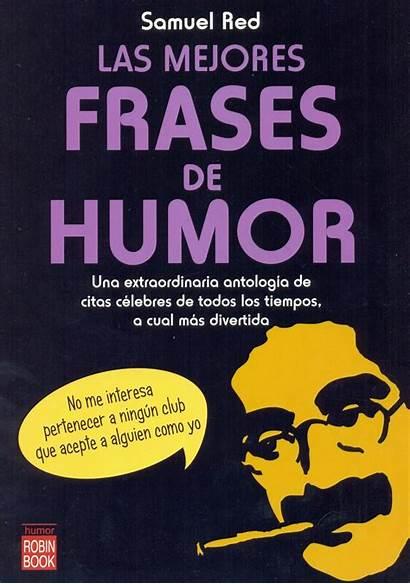 Frases Humor Mejores Libros Tipo Todo Libro