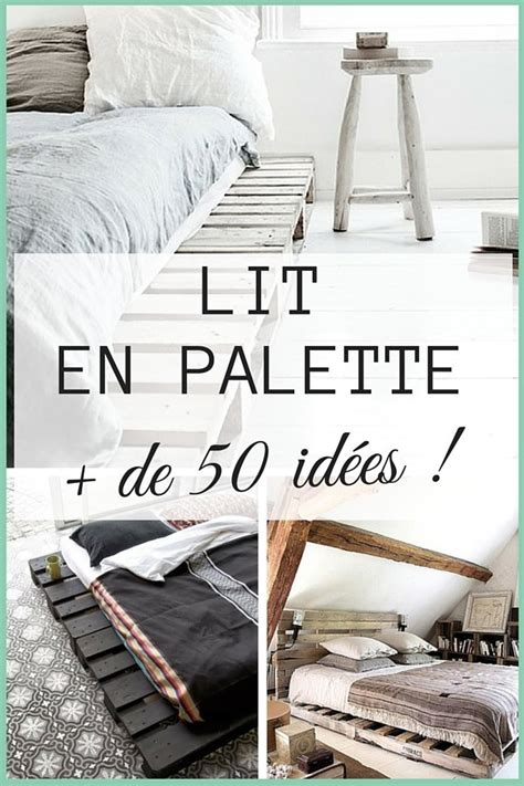 fabriquer un canapé soi meme lit en palette 50 idées pour fabriquer un lit en palette