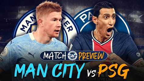 THE BIGGEST GAME OF THE SEASON! | Manchester City vs PSG ...