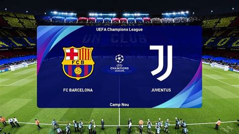 Barcelona vs Juventus UEFA Champions League preview and ...