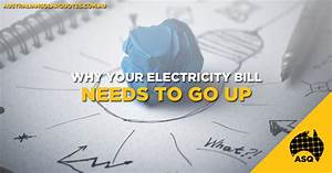 Why Your Electricity Bill Needs To Go Up