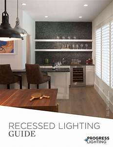 Progress Lighitng Recessed Lighting Guide By Progress