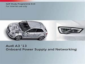 Vag Ssp 610  U2013 Audi A3 2013 Onboard Power Supply And