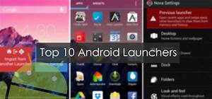 Top 10 Most Beautiful Android Launchers 2016