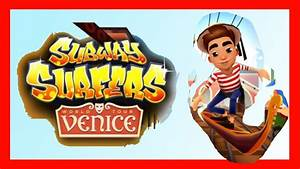 SUBWAY SURFERS Venice Italy Update | NEW Marco Boat Boy ...