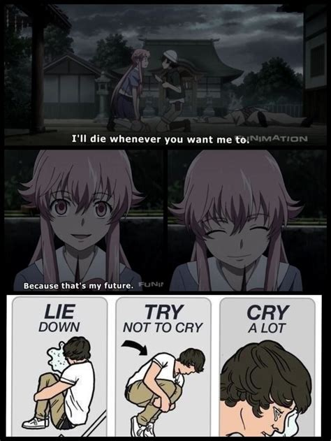 Future Diary Memes - future diary time to go on a feels trip aaauughh god right in the feels pinterest so