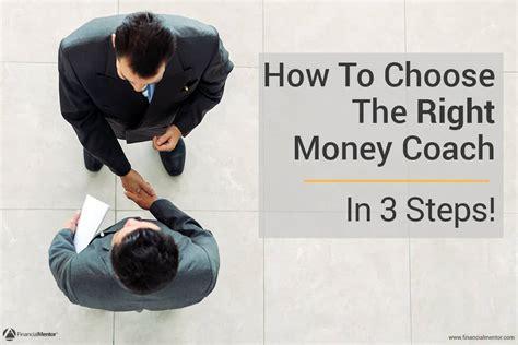 steps  choose   money coach