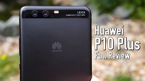 huawei p10 plus review compared to mate 9