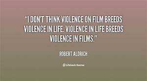 Quotes About Violence In Media. QuotesGram