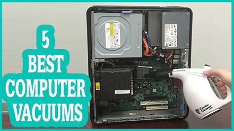 Best Computer Vacuum Cleaner 2017! Top 5 List