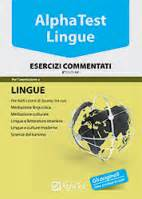 Test D Ingresso Mediazione Linguistica by Test Di Ammissione All Universit 224 Libri E Corsi Alpha Test