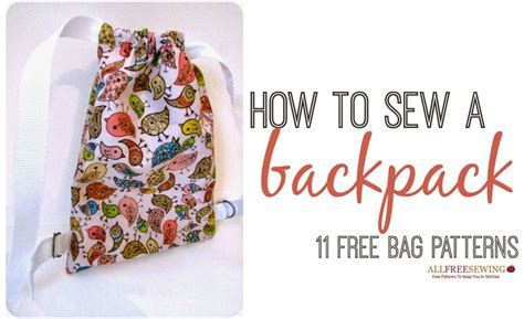 How to Sew a Backpack: 11 Free Bag Patterns