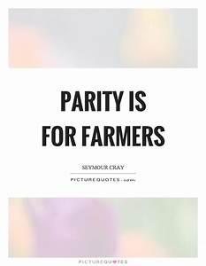 Farmers Quotes ... Parity Quotes