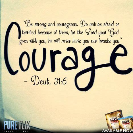 These bible quotes will boost your courage and strength. #Dueteronomy31:6 #Courage #Bible #Verse #Daily #Word #PureFlix | Strength and courage quotes ...