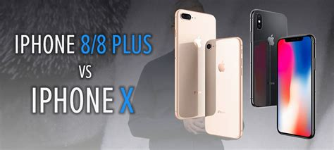Diff Rence Entre Iphone Et Smartphone by Iphone 8 Vs Iphone X Les 5 Grosses Diff 233 Rences Entre Les